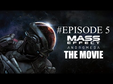 MASS EFFECT ANDROMEDA The Movie 2018 #Episode 5 -More dialogue - No commentary