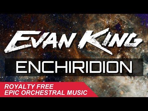 Evan King - Enchiridion [Free Download]