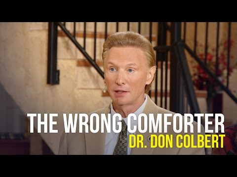 The Wrong Comforter - Dr. Don Colbert