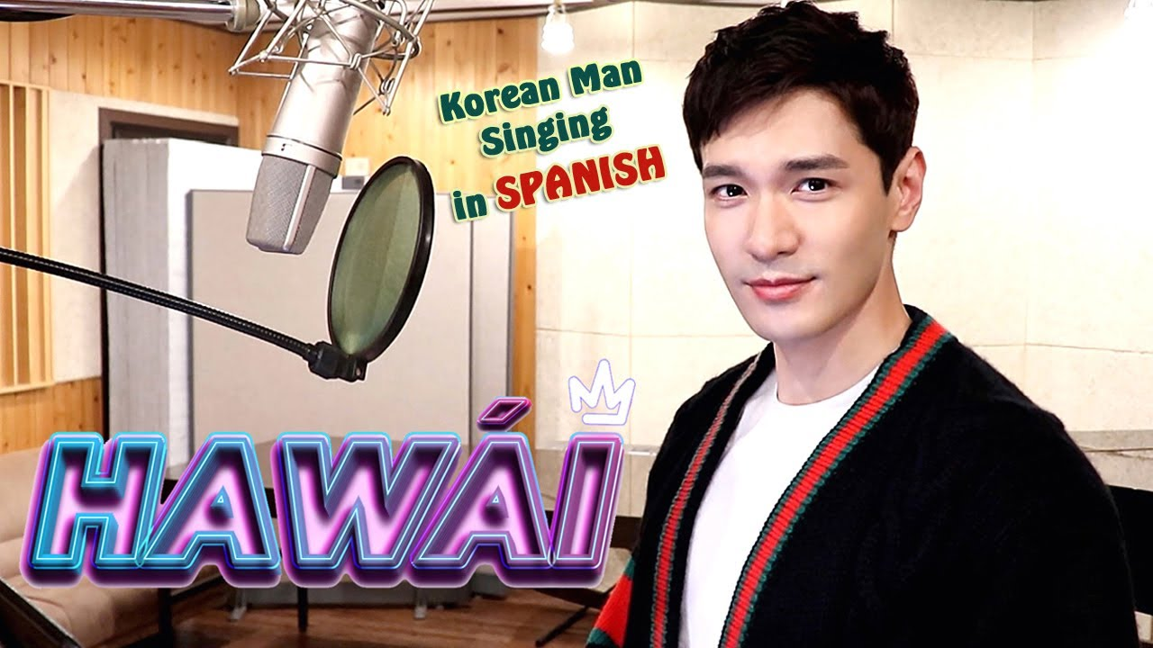 Hawái (Maluma) Spanish Cover by a Korean TV Host - Travys Kim