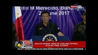 SONA: Gulo sa Marawi, araw na lang ang itatagal, ayon kay Pres. Duterte