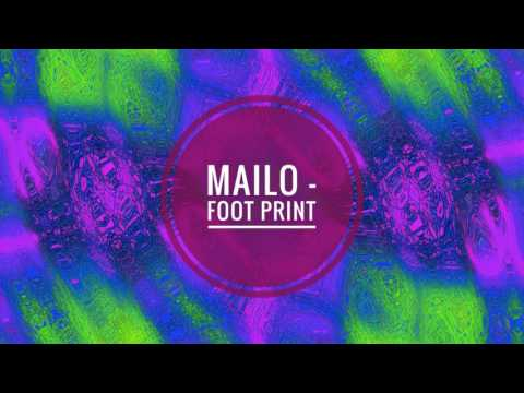 Mailo - Foot-Print (Unsual Mix)