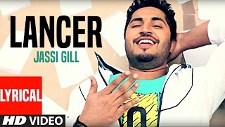"""jassi gill"" lancer full lyrical video song 