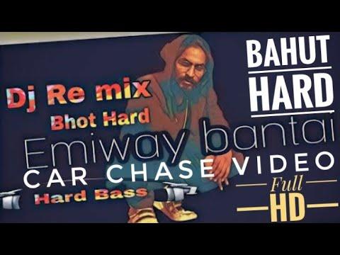 Bahut Hard  Bahut Hard Song Dj Remix Emiway Bantai Rap Song | Car Chase Video |