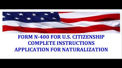 COMPLETE N-400 Application Instructions Step-by-Step!