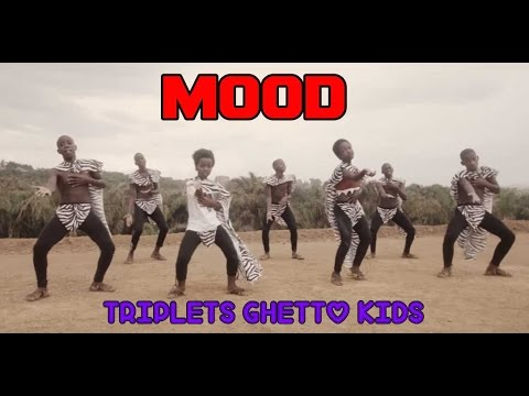 Triplets Ghetto Kids -  Mood (Official Video)
