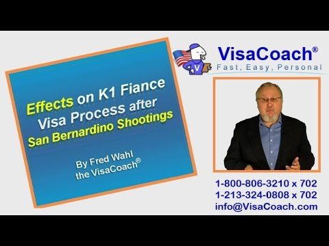 Effects on K1 Fiance Visas after San Bernardino Terrorist Shootings Gen 81