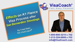 Effects on K1 Fiance Visas after San Bernardino Terrorist Shootings Gen 81