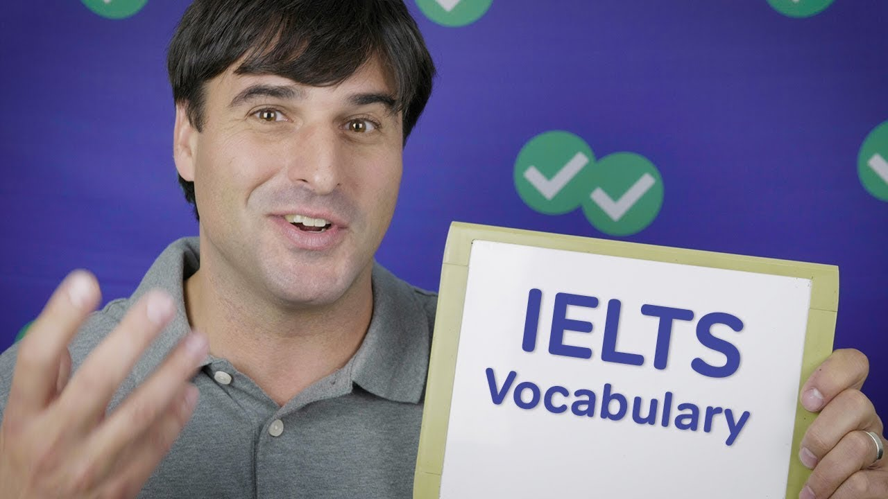 IELTS Vocabulary 1 | Video Post - Magoosh IELTS Blog