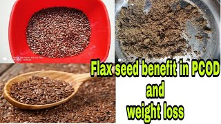 Flax seed use in PCOD|Use of alsi in weight loss|अलसी के उपयोग स्वास्थ्य के लिए।