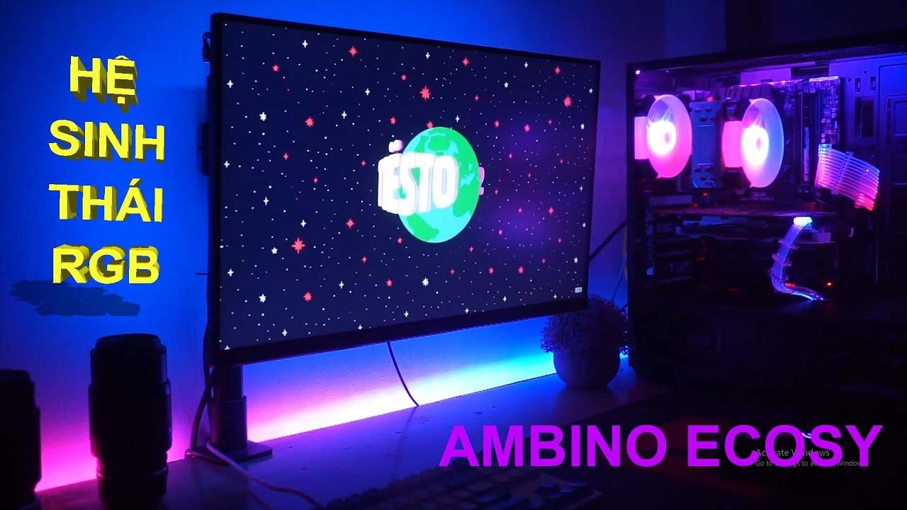 Hướng dẫn lắp đặt Hệ Sinh Thái RGB Ambino Ecosy