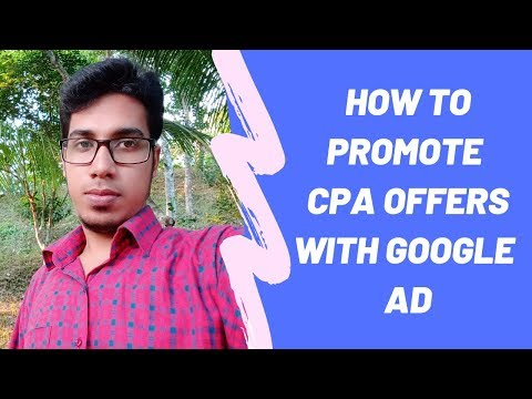 How To Run Google Dipslay Ad To Promote CPA Offers - Bangla Tutorial