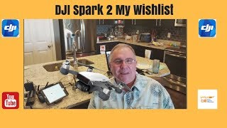 Video DJI Spark 2 My Wishlist download MP3, 3GP, MP4, WEBM, AVI, FLV Oktober 2018