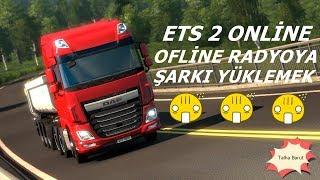 Euro truck simulator 2 müzik atma