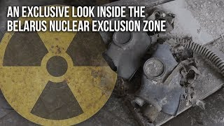Urbex | An exclusive look inside the Belarus nuclear exclusion zone<
