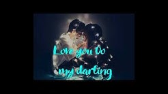 New songs Love you o my darling popular song