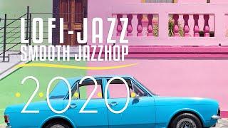 Lofi Jazz Music Best Songs 2020   Best of Lofi Jazz Hop vol 1