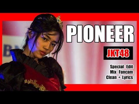 [Clean + Lirik] JKT48 - Pioneer @ Team J