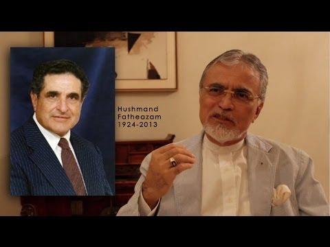 Life of Hushmand Fatheazam | as told by Fariborz Sahba