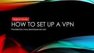 How to setup an encrypted OpenVPN server - For beginners