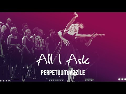 Perpetuum Jazzile - All I Ask (Adele vocal cover, live)