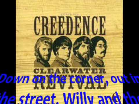 Creedence Clearwater RevivalDown On The Cornerwlyrics