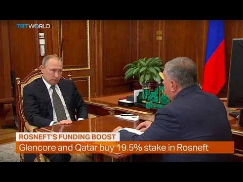 Money Talks: Glencore and Qatar buying stake in Rosneft