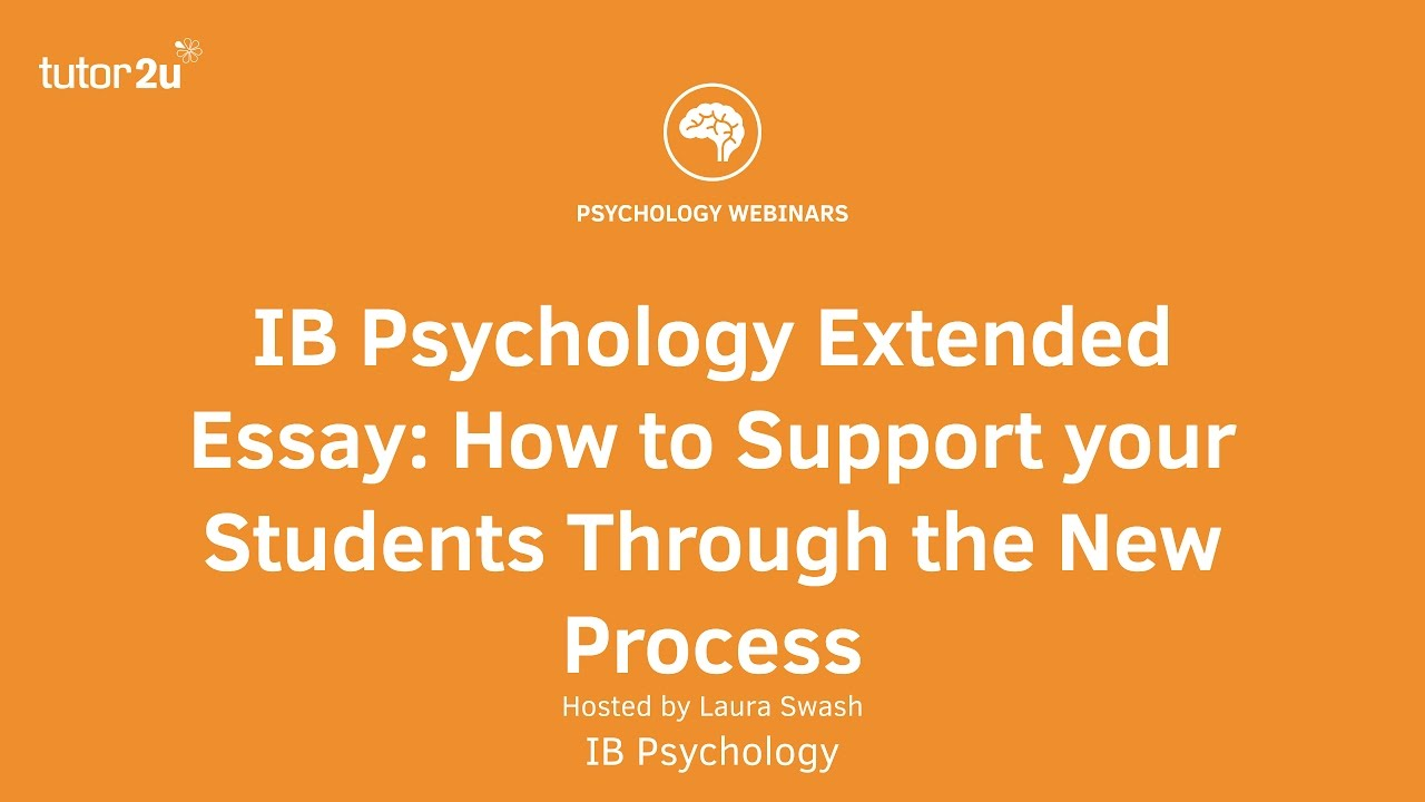 ib psychology extended essay how to support your students through  ib psychology extended essay how to support your students through the new process