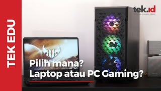 Mending PC gaming atau Laptop gaming?