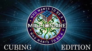 Who Wants to Be a Millionaire: Cubing Edition [Ep. 1]