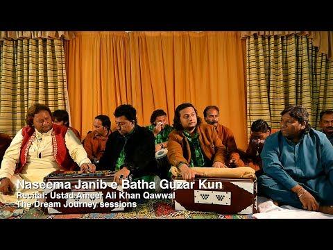 Naseema Janib e Batha Guzar Kun - Ustad Ameer Ali Khan Qawwal