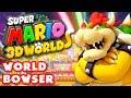 Super Mario 3D World - World Bowser 100% (Nintendo Wii U Gameplay Walkthrough)