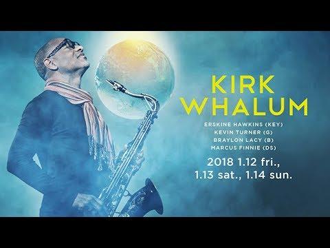 KIRK WHALUM : BLUE NOTE TOKYO 2018 trailer
