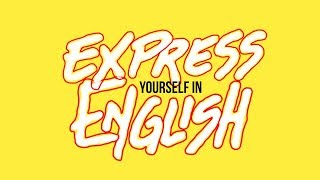 How To Express Yourself In English About Your Daily Routine