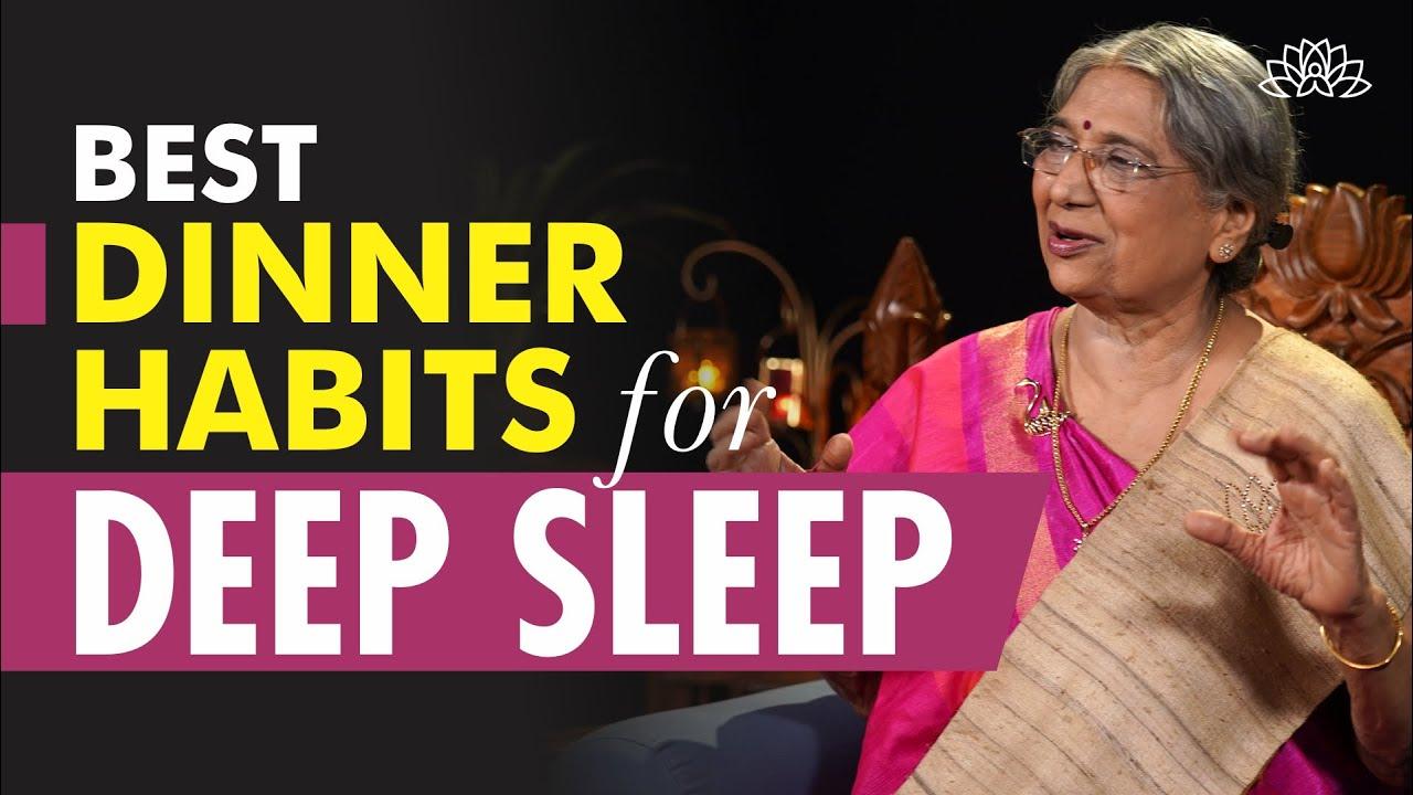 Health Tips: Dinner Habits for Better Sleep | Dr. Hansaji Yogendra