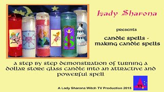 Candle Spell Class by Lady Sharona Episode 1
