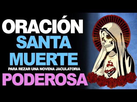 🙏 Novena Jaculatoria de la Santa Muerte ¡LAS ORACIONES MÁS PODEROSAS! 🙇