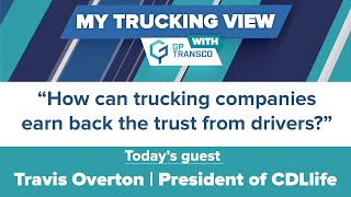 Can Carriers Earn the Drivers' Trust Again?