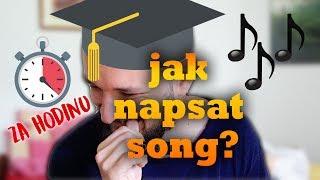 'NAPIŠ SONG ZA HODINU' CHALLENGE aneb JAK PSÁT SONGY