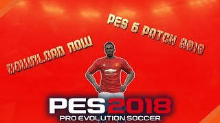 Pes6 Patch 2018 download