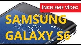 Samsung Galaxy S6 - İnceleme - Türkçe Video