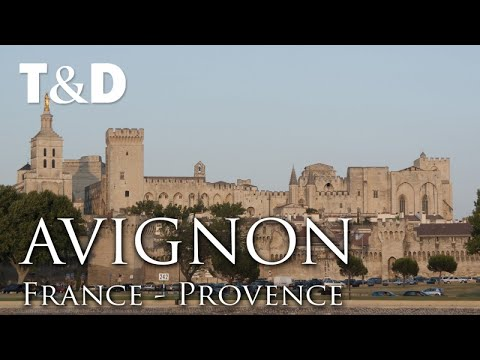 Avignon Tourist Guide - France Best Cities - Travel & Discov