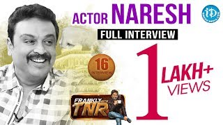 Actor Naresh Exclusive Interview - Frankly with TNR #16 | Talking Movies with iDream # 128