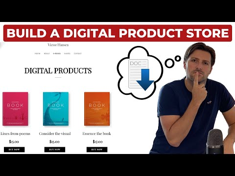 How To Build a Digital Product Store Selling Downloadable Products (2021)