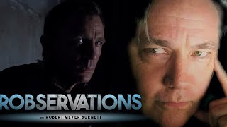 NO TIME TO DIE UNTIL I'VE SEEN NO TIME TO DIE!!! - ROBSERVATIONS Live Chat #289