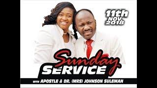 Sun. Service 11th Nov. 2018 Live With Apostle Johnson Suleman