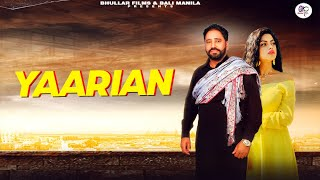 Yaarian (Manjit Manila) Mp3 Song Download
