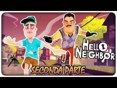 FUGA DALLA CASA BLINDATA DEL VICINO (2° parte - gioco completo)   Hello Neighbor [ITA