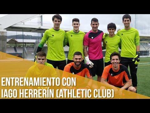 Entrenamiento de porteros con Iago Herrerín (Athletic Club de Bilbao)