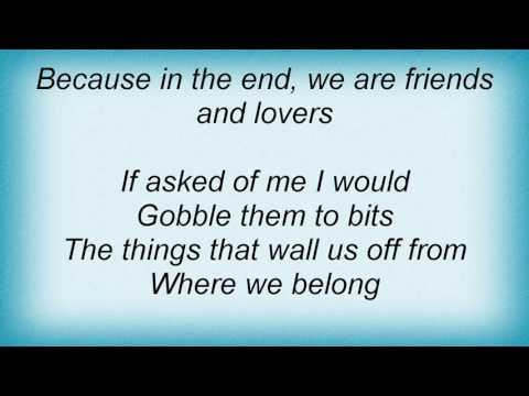 Incubus - Friends and Lovers Lyrics